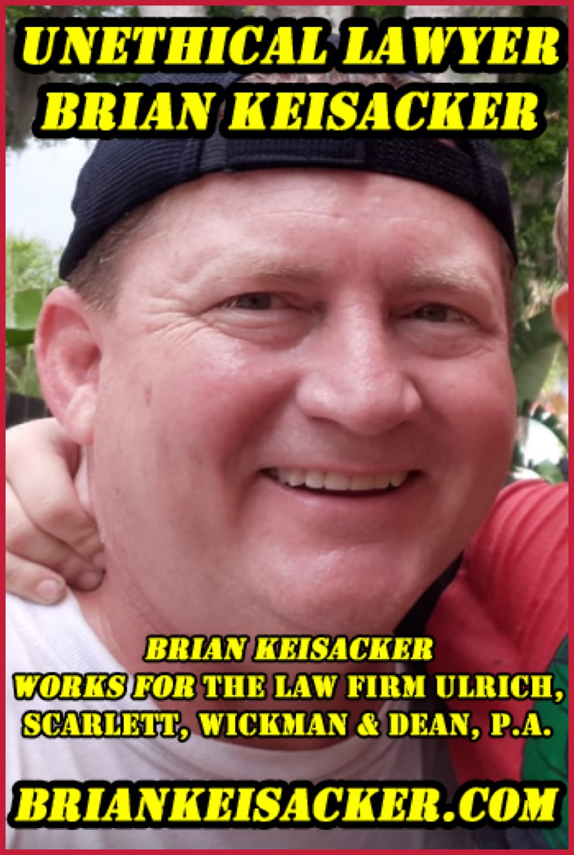 Brian Keisacker Unethical Lawyer